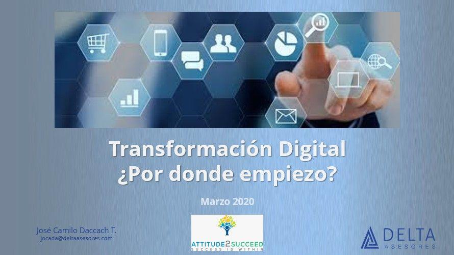 Transformación Digital: ¿Por donde empiezo?