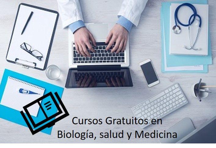 66 cursos gratuitos de Biología, Salud y Medicina