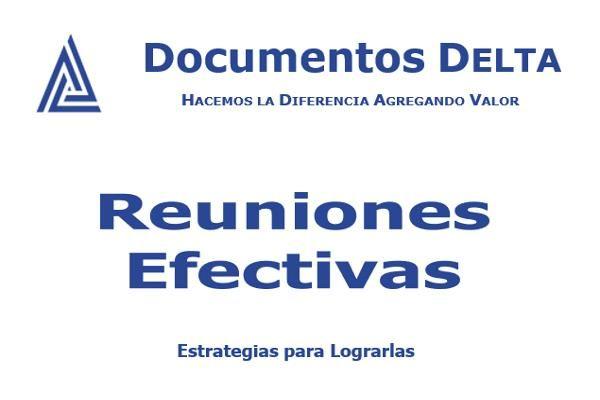 Documento: Reuniones Efectivas y estrategias para lograrlas