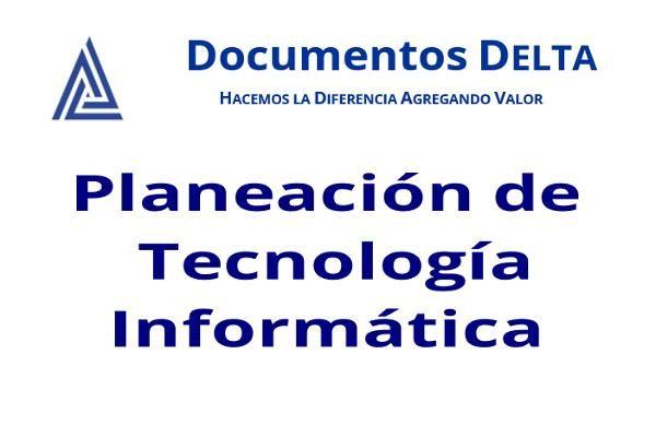Planeacion de Tecnología: estrategica, tactica y operativa